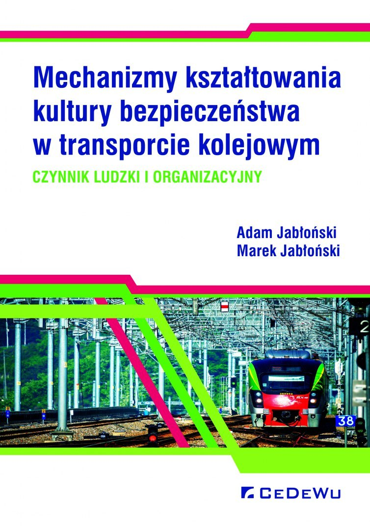 Mechanizmy-ksztaltowania-kultury-bezpieczenstwa-w-transporcie-kolejowym-Czynnik-ludzki-i-organizacyjny_[2389]_1200